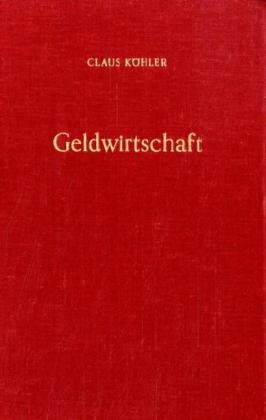 9783428039012: Geldwirtschaft (German Edition)