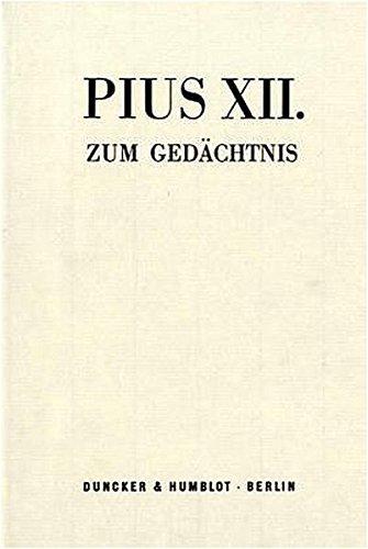 Pius XII. zum Gedächtnis: Herbert Schambeck