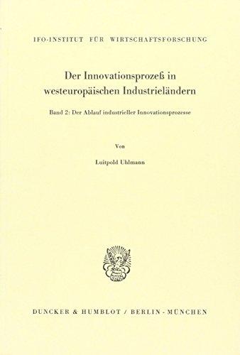 9783428042432: Der Innovationsprozeß in westeuropäischen Industrieländern. Band 2: Der Ablauf industrieller Innovationsprozesse.