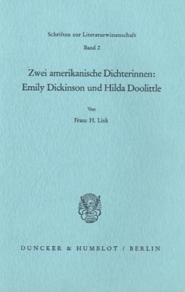 9783428043545: Zwei amerikanische Dichterinnen: Emily Dickinson und Hilda Doolittle (Schriften zur Literaturwissenschaft)