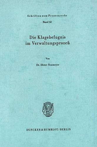 9783428044955: Die Klagebefugnis im Verwaltungsprozeß. 146 S. (Schriften zum Prozessrecht; PR 62)