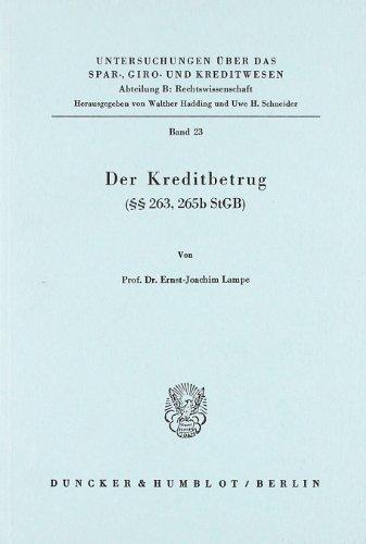 Der Kreditbetrug (§ 263,265 b StGB).: Lampe, Ernst-Joachim: