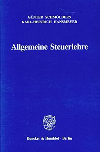 Allgemeine Steuerlehre - Schmölders, Günter