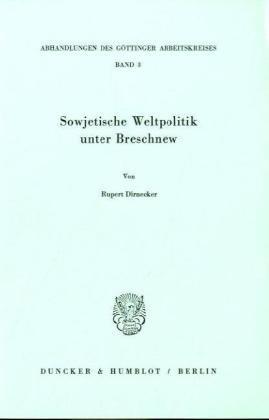 9783428049097: Sowjetische Weltpolitik unter Breschnew