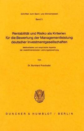 Rentabilität und Risiko als Kriterien für die Bewertung der Managementleistung deutscher ...