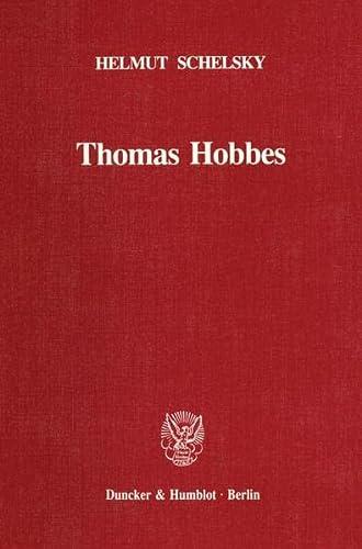 Thomas Hobbes: Helmut Schelsky