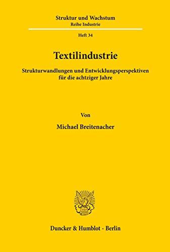 9783428050406: Textilindustrie.