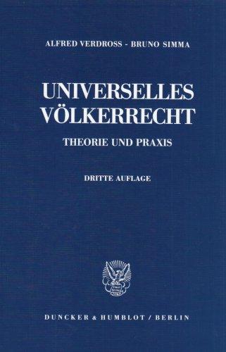 9783428057085: Universelles Völkerrecht: Theorie und Praxis (German Edition)