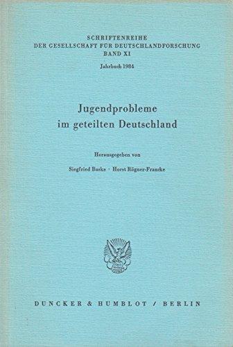 Jugendprobleme im geteilten Deutschland.: Baske, Siegfried und