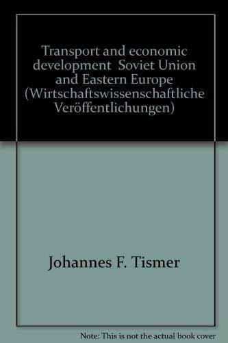 Transport and economic development, Soviet Union and