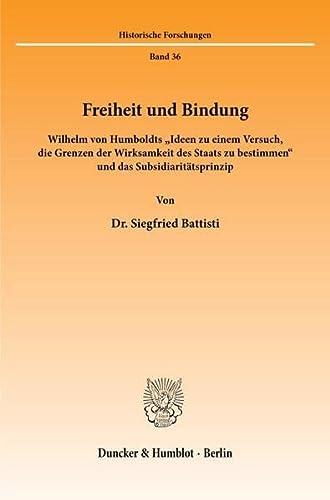 9783428063185: Freiheit und Bindung: Wilhelm von Humboldts