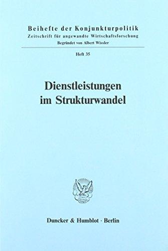 Dienstleistungen im Strukturwandel.; Bericht über den wissenschaftlichen Teil der 51. Mitgliederversammlung der Arbeitsgemeinschaft deutscher wirtschaftswissenschaftlicher Forschungsinstitute e. V. in Bonn am 5. und 6. Mai 1988.; Beihefte der Konjunkturpo - Diverse