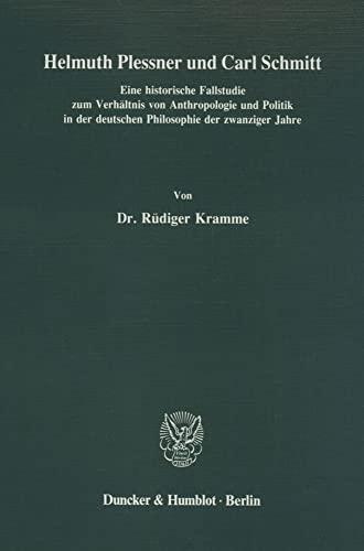Helmuth Plessner und Carl Schmitt: Rüdiger Kramme