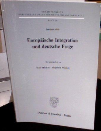 9783428066841: Europäische Integration und deutsche Frage (Schriftenreihe der Gesellschaft für Deutschlandforschung)