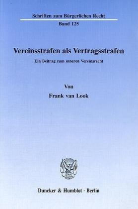 9783428067893: Vereinsstrafen als Vertragsstrafen: Ein Beitrag zum inneren Vereinsrecht