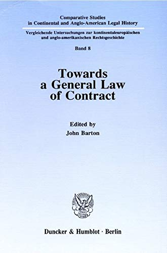 Towards a General Law of Contract: John Barton