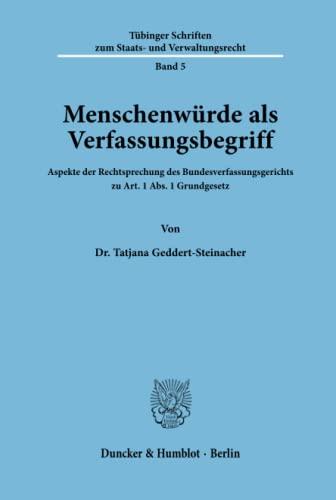 9783428068739: Menschenw�rde als Verfassungsbegriff.: Aspekte der Rechtsprechung des Bundesverfassungsgerichts zu Art. 1 Abs. 1 Grundgesetz.