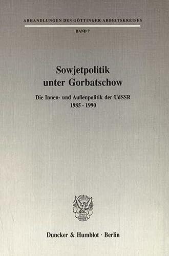 Sowjetpolitik unter Gorbatschow