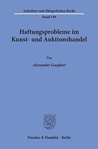 9783428072255: Haftungsprobleme im Kunst- und Auktionshandel