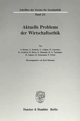 9783428072903: Aktuelle Probleme der Wirtschaftsethik (Schriften des Vereins für Socialpolitik)