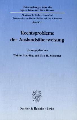 9783428074556: Rechtsprobleme der Auslandsuberweisung (Untersuchungen uber das Spar-, Giro- und Kreditwesen) (German Edition)