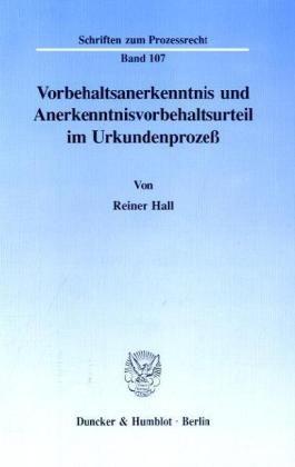 9783428075195: Vorbehaltsanerkenntnis und Anerkenntnisvorbehaltsurteil im Urkundenprozeß