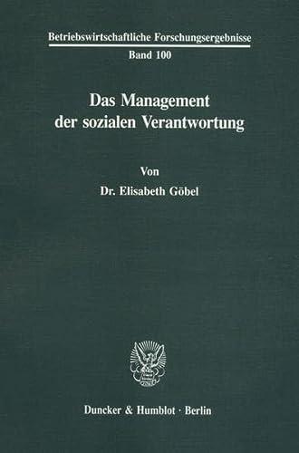 Das Management der sozialen Verantwortung: Elisabeth Göbel
