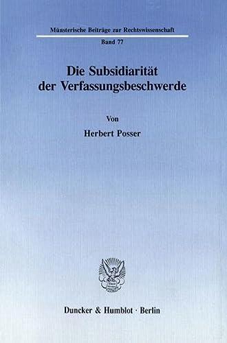 9783428077823: Die Subsidiarität der Verfassungsbeschwerde