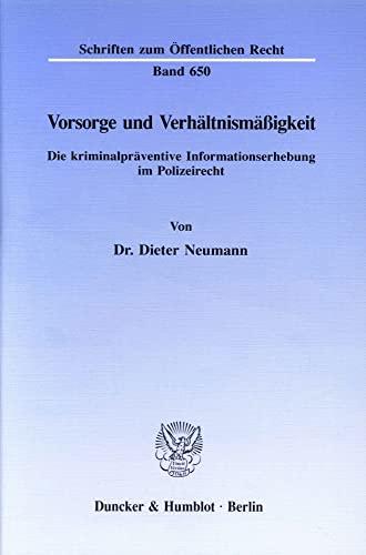 Vorsorge und Verhältnismäßigkeit: Dieter Neumann