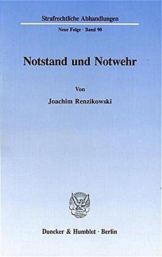 9783428080564: Notstand und Notwehr (Strafrechtliche Abhandlungen) (German Edition)