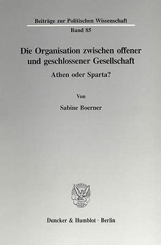 Die Organisation zwischen offener und geschlossener Gesellschaft: Sabine Boerner
