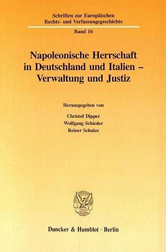Napoleonische Herrschaft in Deutschland und Italien: Christof Dipper