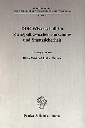 DDR-Wissenschaft im Zwiespalt zwischen Forschung und Staatssicherheit: Dieter Voigt und Lothar ...