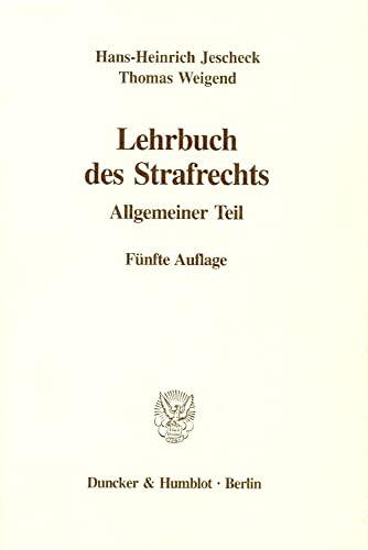 Lehrbuch des Strafrechts: Hans-Heinrich Jescheck