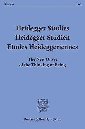 Heidegger Studies / Heidegger Studien / Etudes Heideggeriennes Vol. 11 (1995): Parvis ...