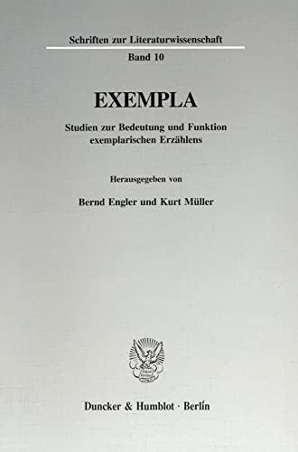 Exempla: Studien zur Bedeutung und Funktion exemplarischen Erzählens (Paperback)