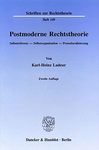 9783428085361: Postmoderne Rechtstheorie: Selbstreferenz - Selbstorganisation - Prozeduralisierung