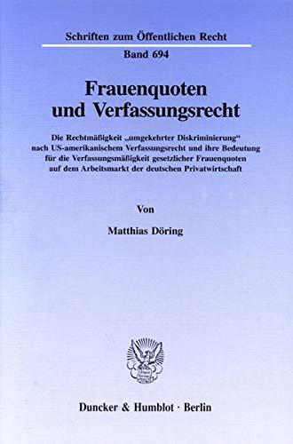 Frauenquoten und Verfassungsrecht: Matthias D�ring