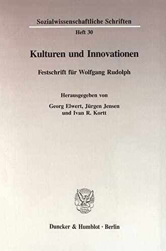 Kulturen und Innovationen: Festschrift fur Wolfgang Rudolph