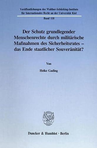 Der Schutz grundlegender Menschenrechte durch militärische Maßnahmen des ...