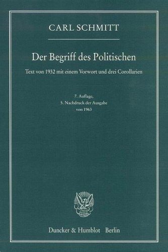 9783428087259: Der Begriff des Politischen: Text von 1932 mit einem Vorwort und drei Corollarien