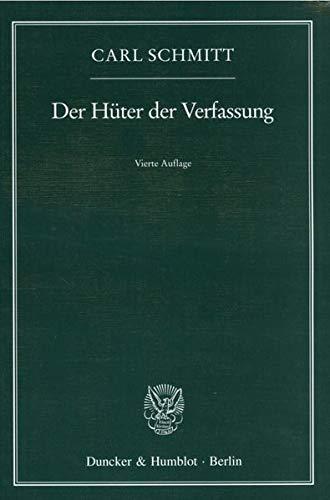 9783428087433: Der Hüter der Verfassung