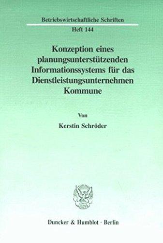 Konzeption eines planungsunterstützenden Informationssystems für das ...
