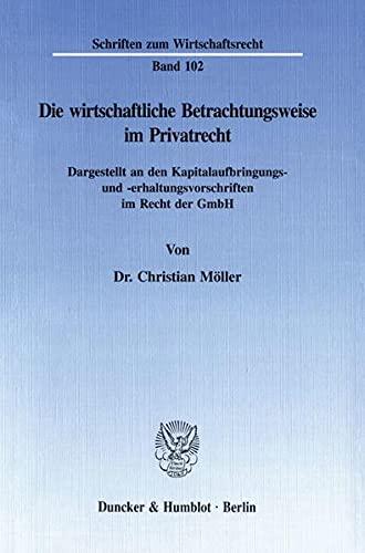 Die wirtschaftliche Betrachtungsweise im Privatrecht: Christian Möller