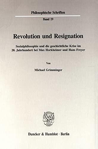 Revolution und Resignation: Michael Grimminger