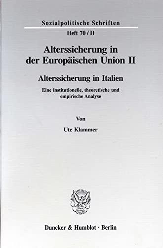 Alterssicherung in der Europäischen Union 2: Uwe Klammer