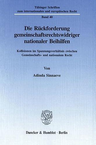Die Rückforderung gemeinschaftsrechtswidriger nationaler Beihilfen: Adinda Sinnaeve