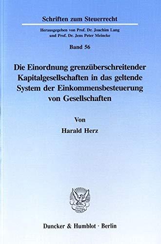 Einordnung Grenzuberschreitender Kapitalgesellschaften in Das Geltende System Der ...