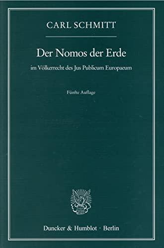 9783428089833: Der Nomos der Erde im Völkerrecht des Jus Publicum Europaeum.
