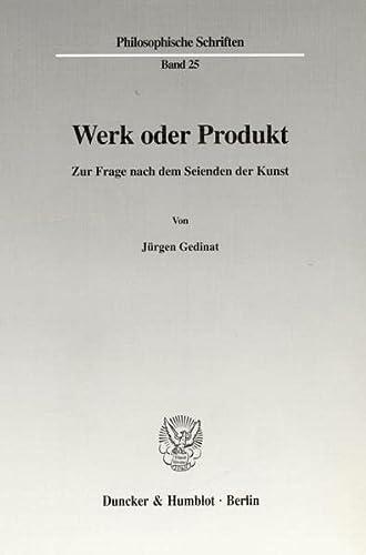 Werk oder Produkt.: Jürgen Gedinat